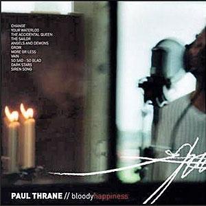 Bloody happiness – Paul Thrane