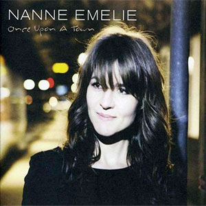 Nanne Emilie – Once upon a town