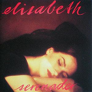 Serenader – Elisabeth