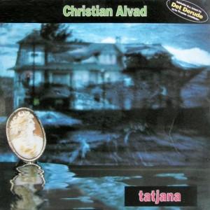 Tatjana – Christian Alvad
